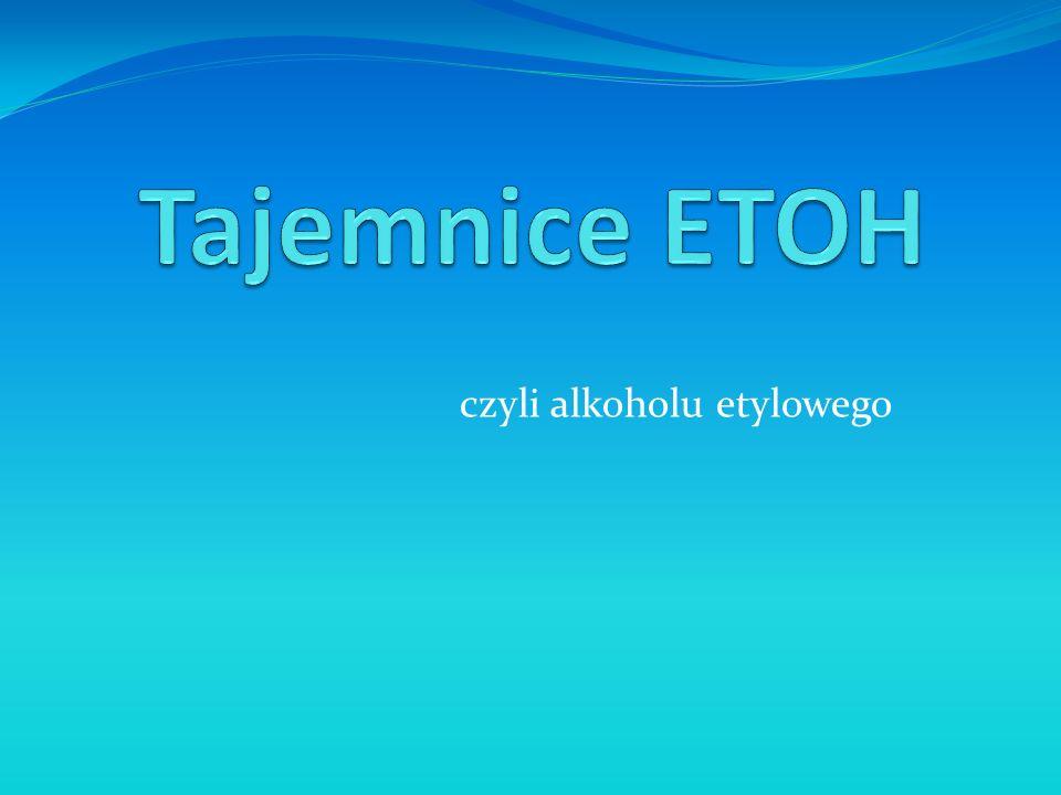czyli alkoholu etylowego