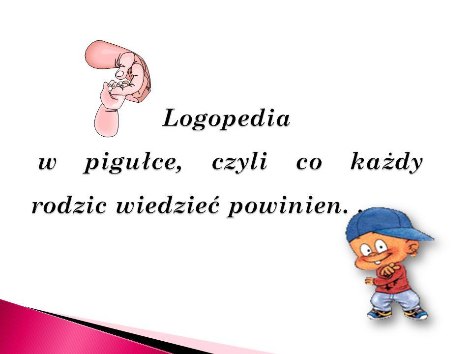 Logopedia w pigułce, czyli co każdy rodzic wiedzieć powinien. . .