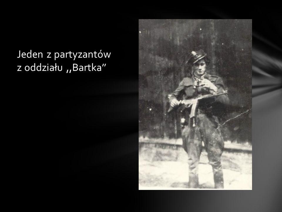 Jeden z partyzantów z oddziału ,,Bartka''