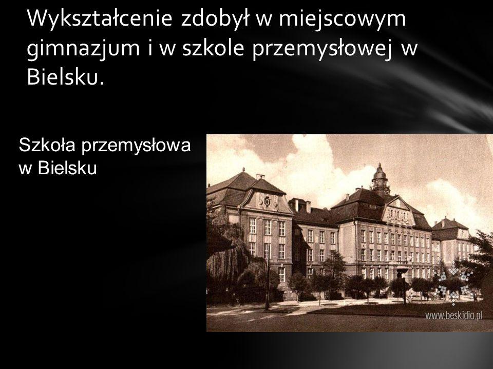 Wykształcenie zdobył w miejscowym gimnazjum i w szkole przemysłowej w Bielsku.