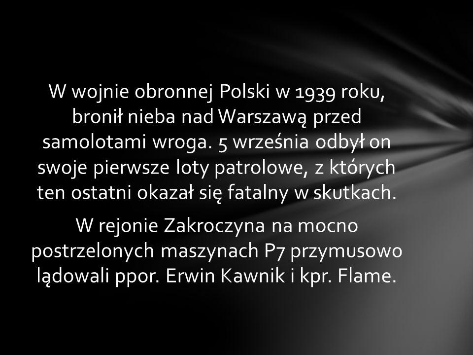 W wojnie obronnej Polski w 1939 roku, bronił nieba nad Warszawą przed samolotami wroga.