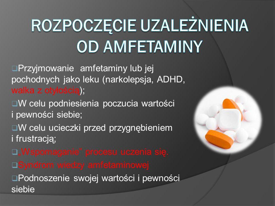 Rozpoczęcie uzależnienia od amfetaminy