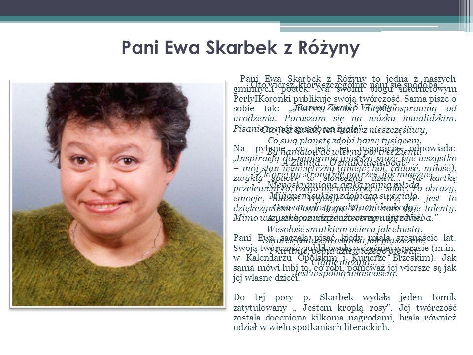 Pani Ewa Skarbek z Różyny
