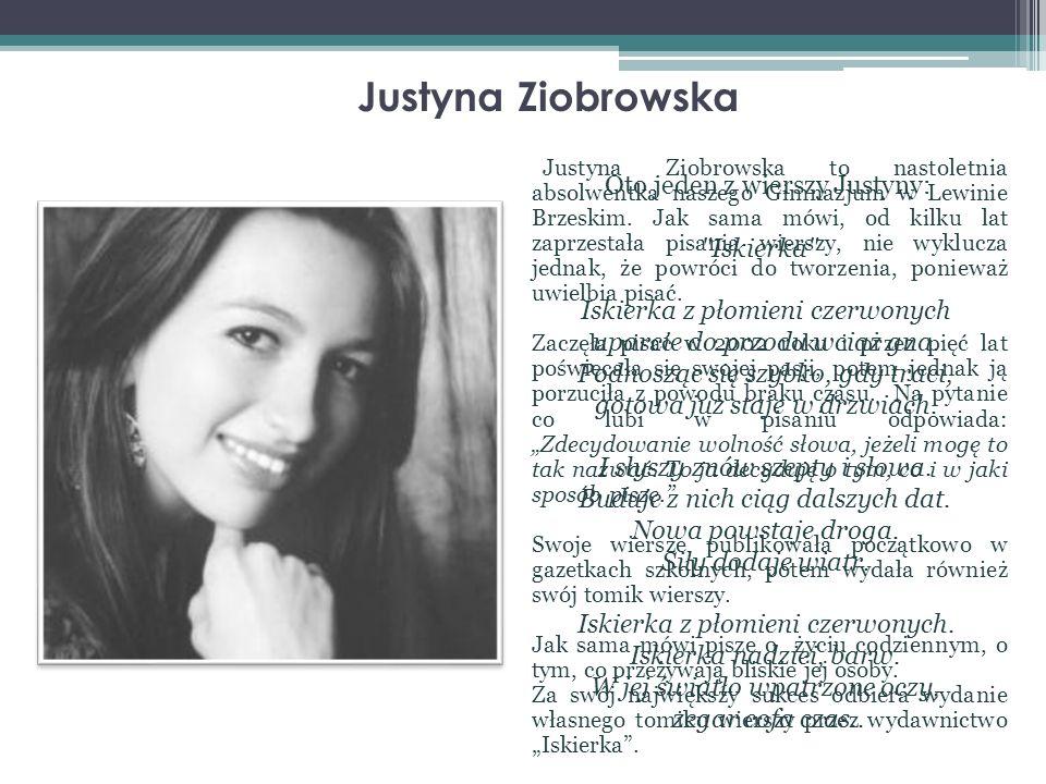Oto jeden z wierszy Justyny: