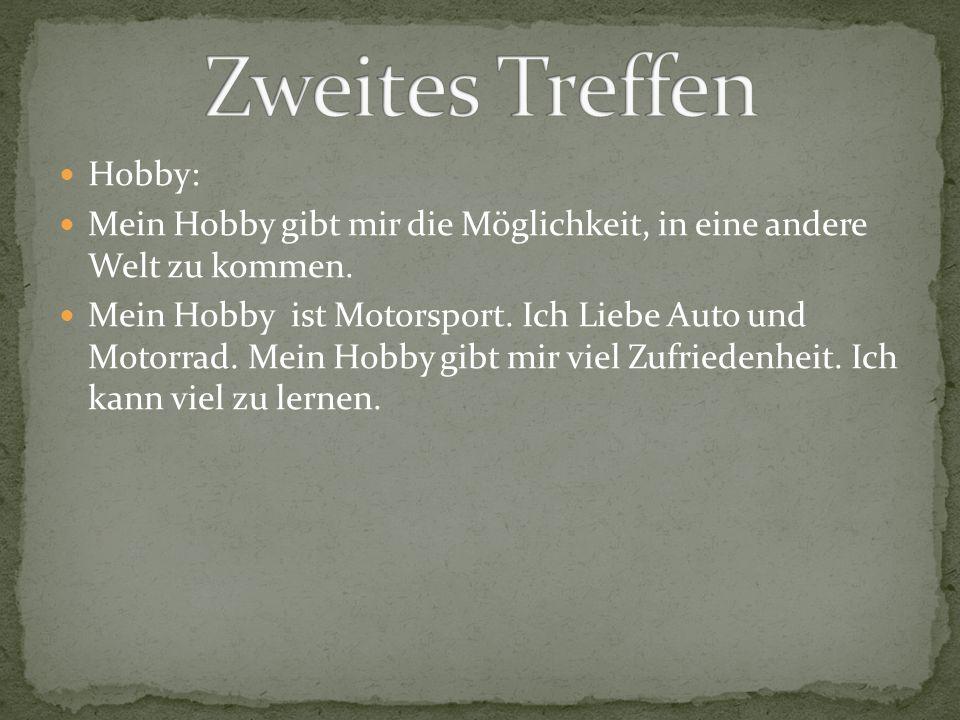 Zweites Treffen Hobby: