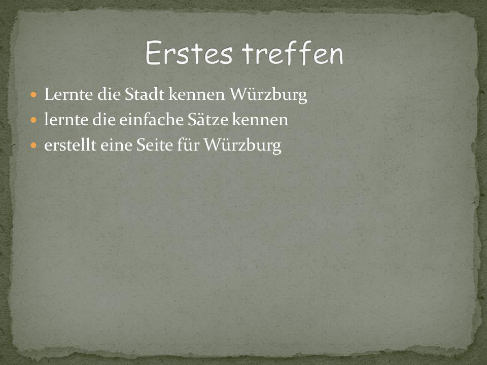 Erstes treffen Lernte die Stadt kennen Würzburg