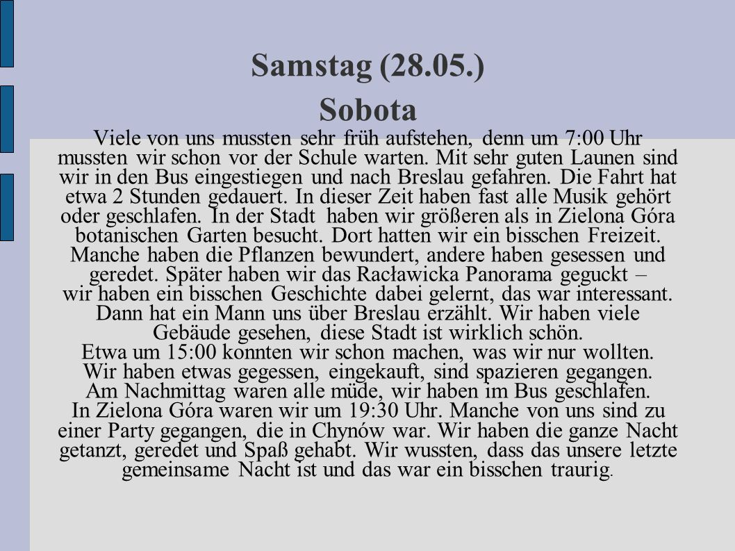 Samstag (28.05.) Sobota