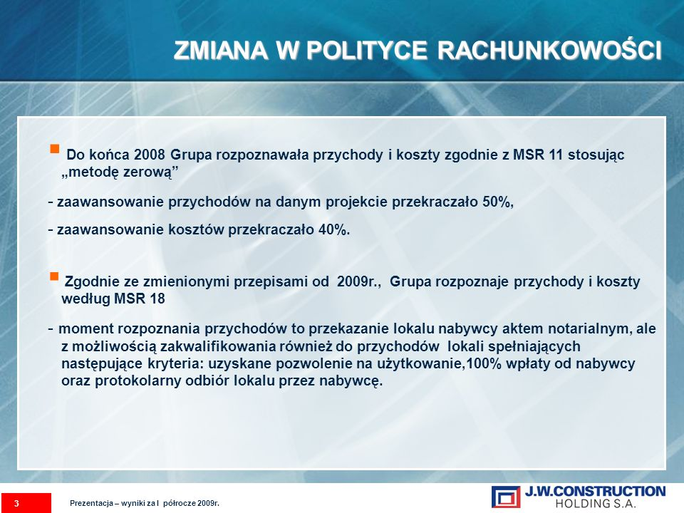 Prezentacja – wyniki za I półrocze 2009r.