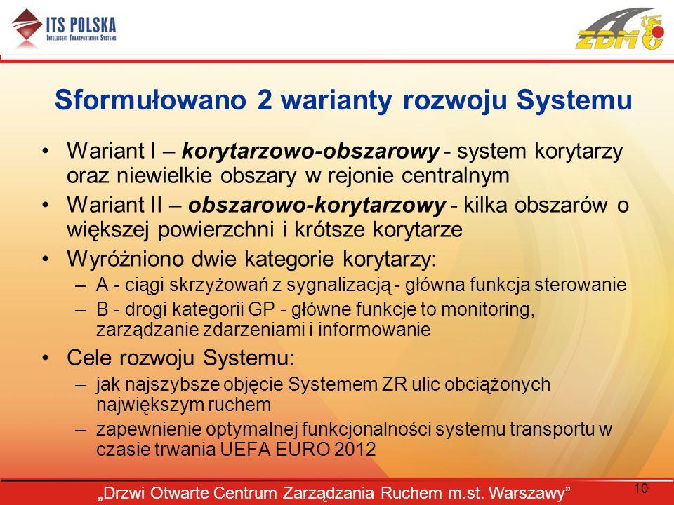 Sformułowano 2 warianty rozwoju Systemu