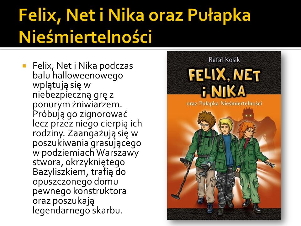 Felix, Net i Nika oraz Pułapka Nieśmiertelności