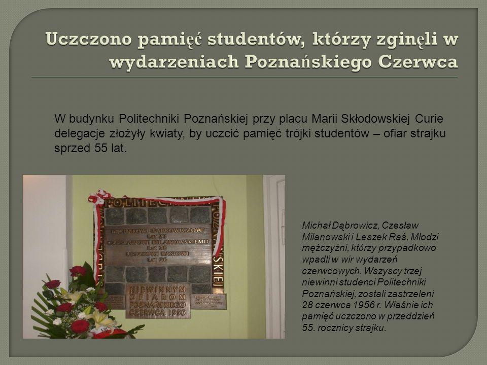 Uczczono pamięć studentów, którzy zginęli w wydarzeniach Poznańskiego Czerwca