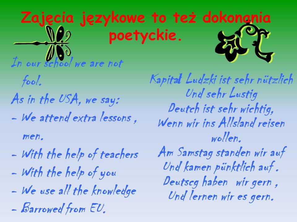 Zajęcia językowe to też dokonania poetyckie.