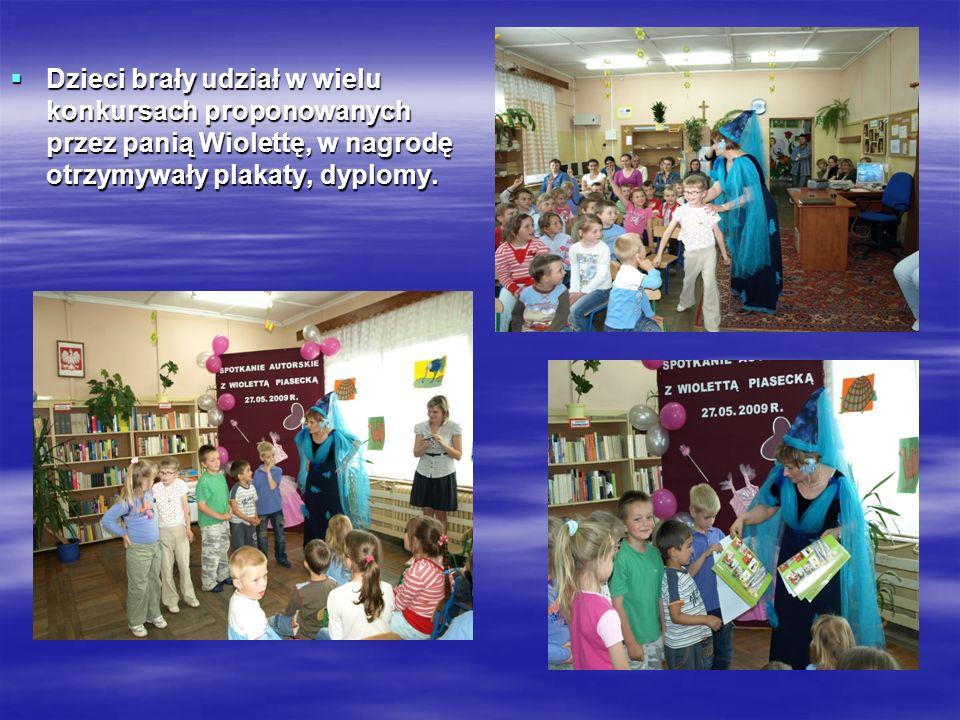 Dzieci brały udział w wielu konkursach proponowanych przez panią Wiolettę, w nagrodę otrzymywały plakaty, dyplomy.