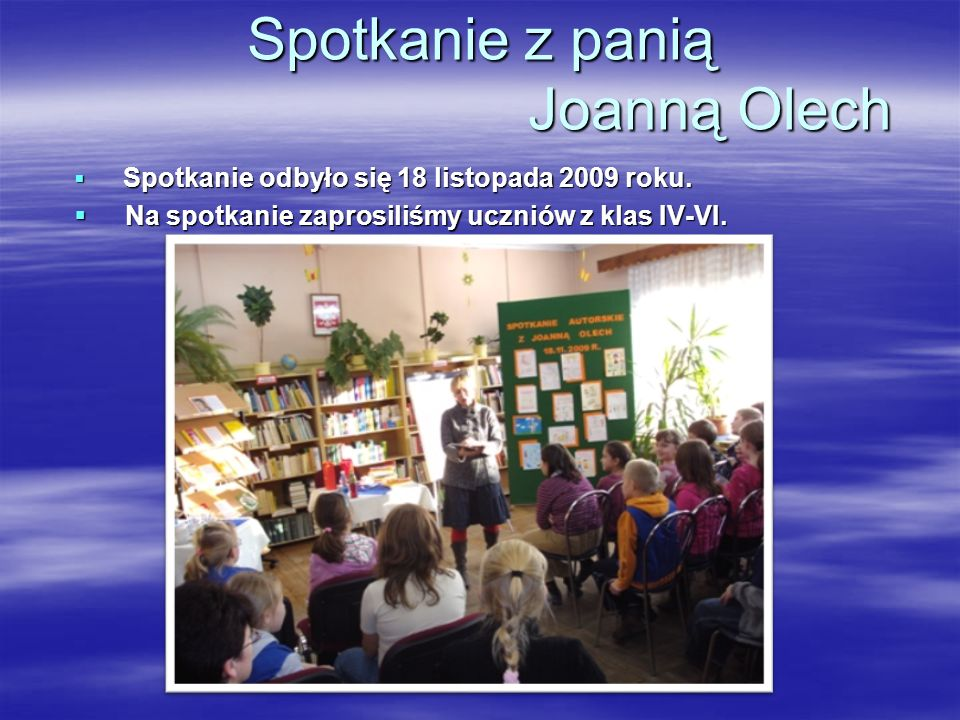 Spotkanie z panią Joanną Olech