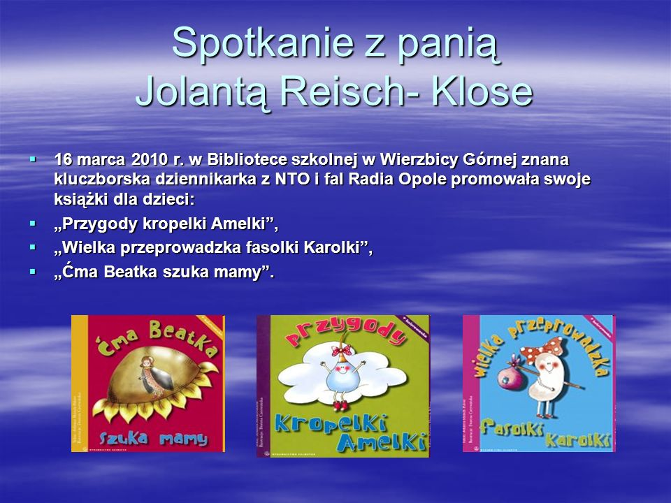 Spotkanie z panią Jolantą Reisch- Klose