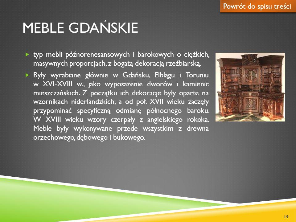 Meble gdańskie Powrót do spisu treści