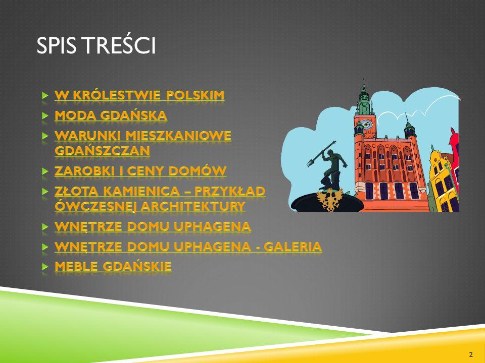 Spis treści W królestwie polskim Moda gdańska