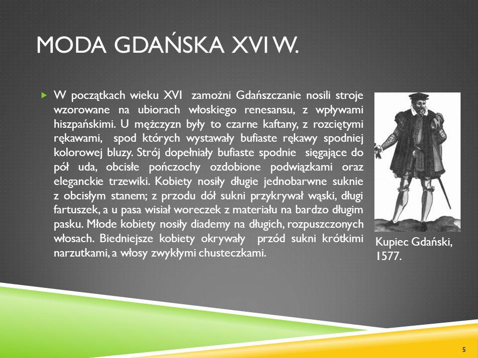 Moda gdańska XVI w.
