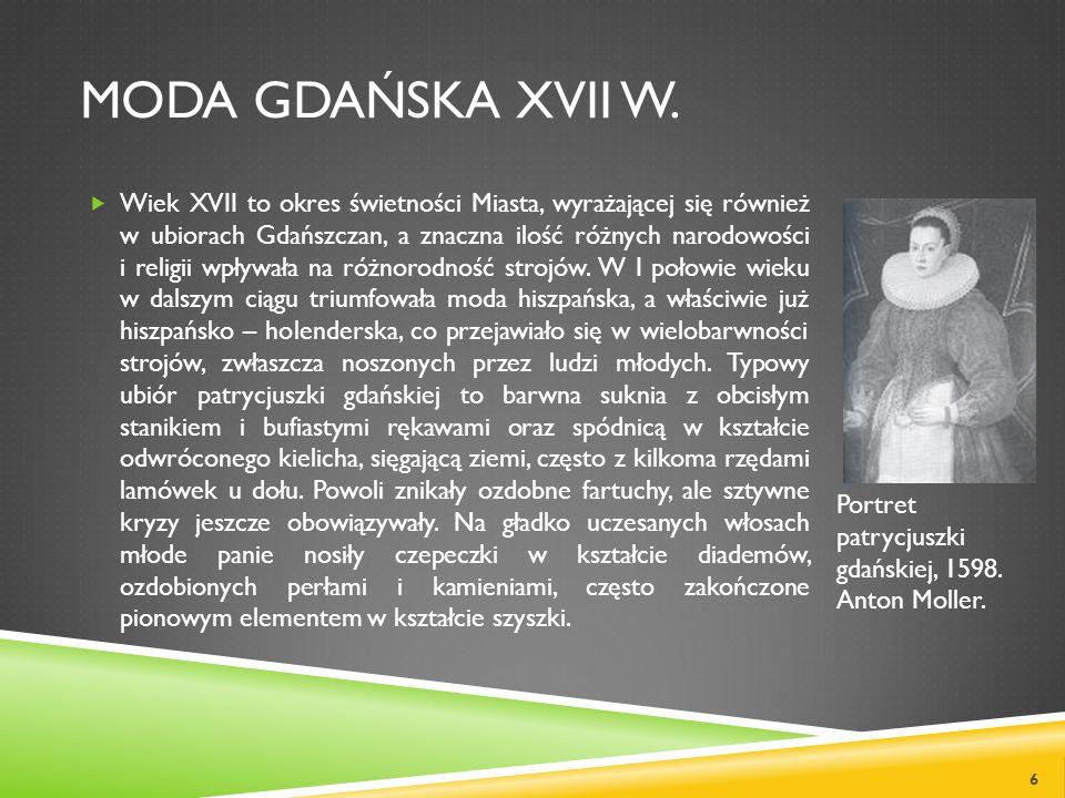 Moda gdańska XVIi w.