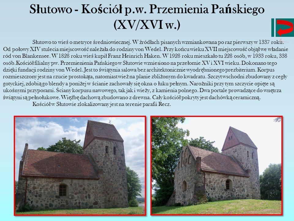 Słutowo - Kościół p.w. Przemienia Pańskiego