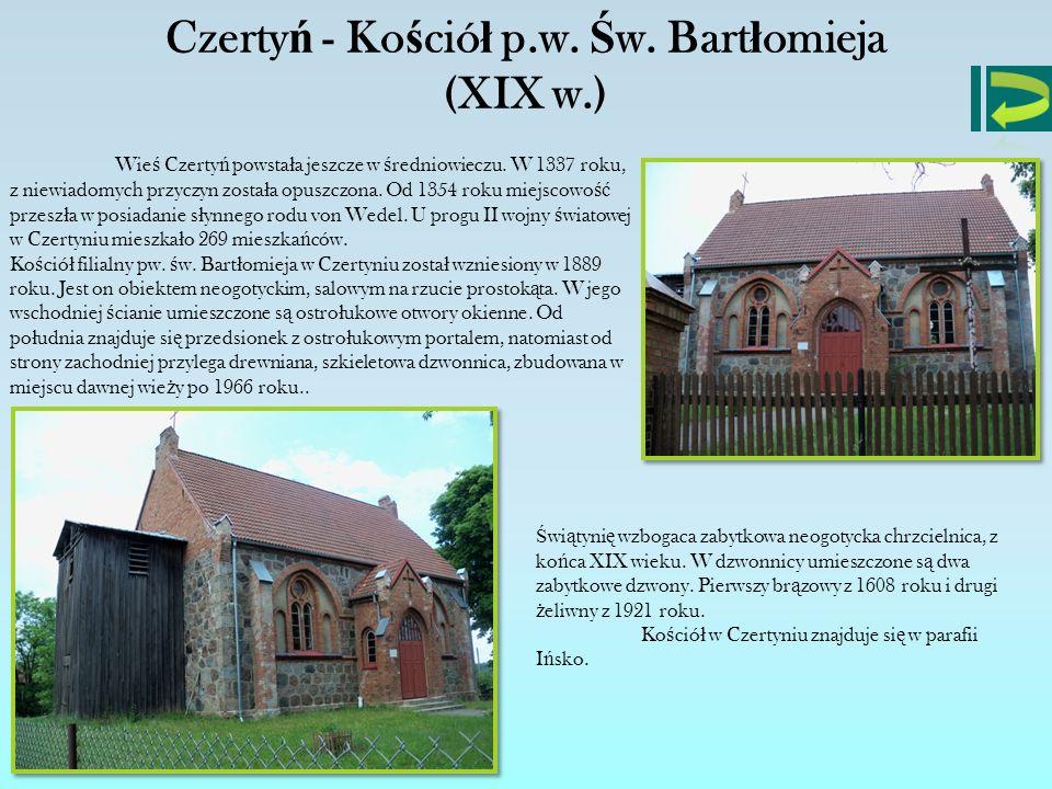 Czertyń - Kościół p.w. Św. Bartłomieja (XIX w.)