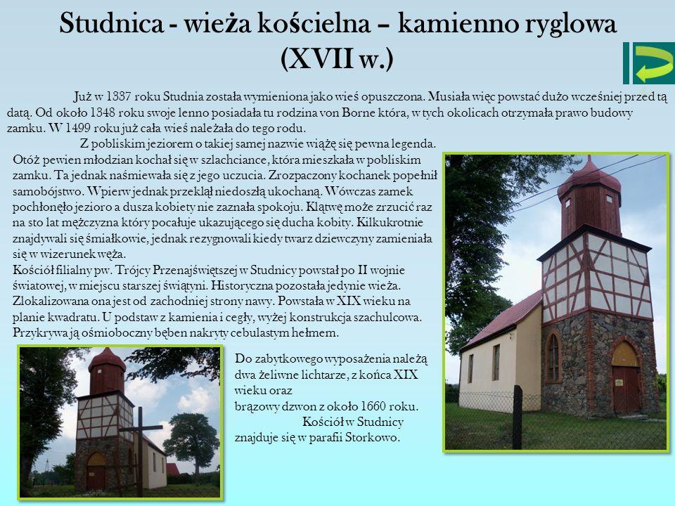 Studnica - wieża kościelna – kamienno ryglowa