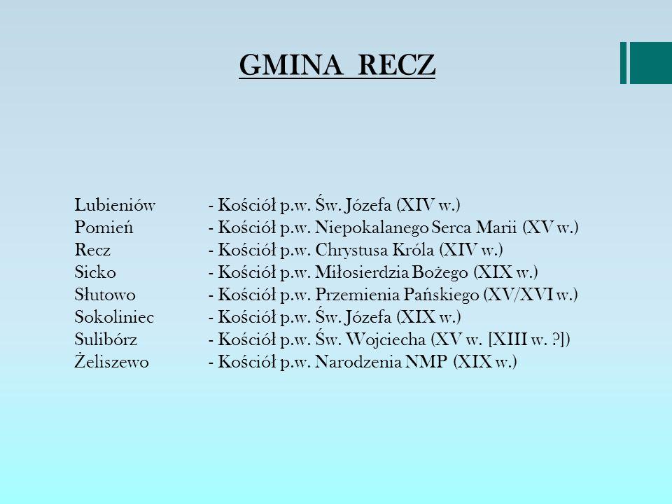 GMINA RECZ Lubieniów - Kościół p.w. Św. Józefa (XIV w.)