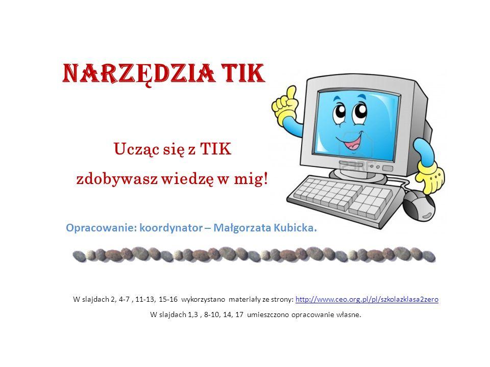 Opracowanie: koordynator – Małgorzata Kubicka.