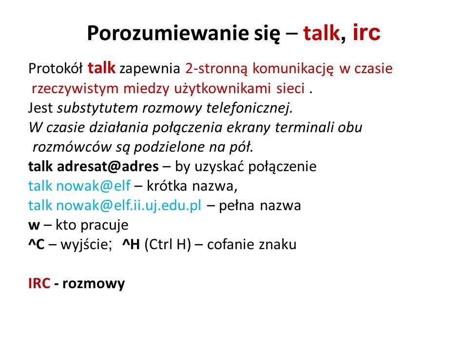 Porozumiewanie się – talk, irc