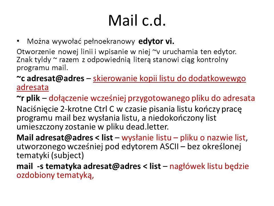 Mail c.d. Można wywołać pełnoekranowy edytor vi.