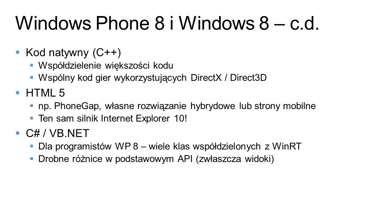 Windows Phone 8 i Windows 8 – c.d.