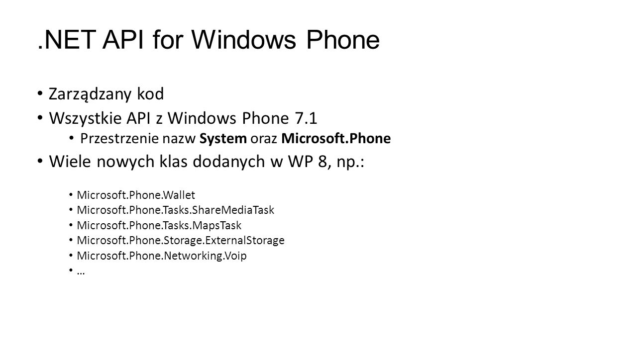 .NET API for Windows Phone