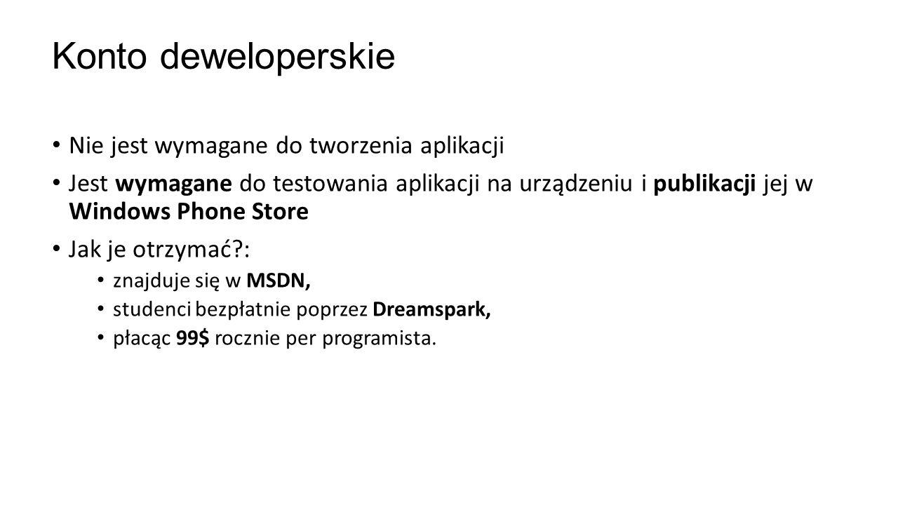 Konto deweloperskie Nie jest wymagane do tworzenia aplikacji