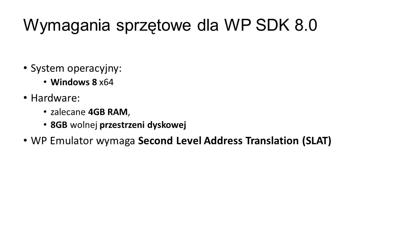 Wymagania sprzętowe dla WP SDK 8.0