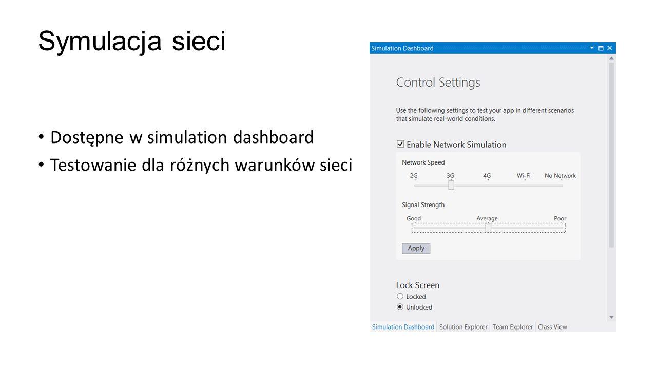 Symulacja sieci Dostępne w simulation dashboard