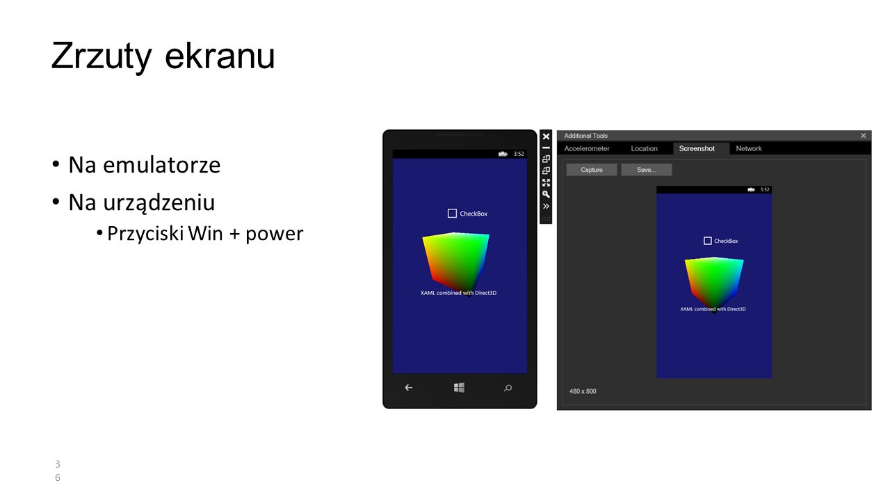 Zrzuty ekranu Na emulatorze Na urządzeniu Przyciski Win + power