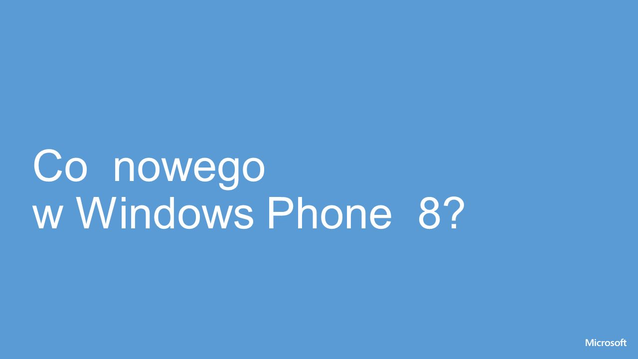 Co nowego w Windows Phone 8