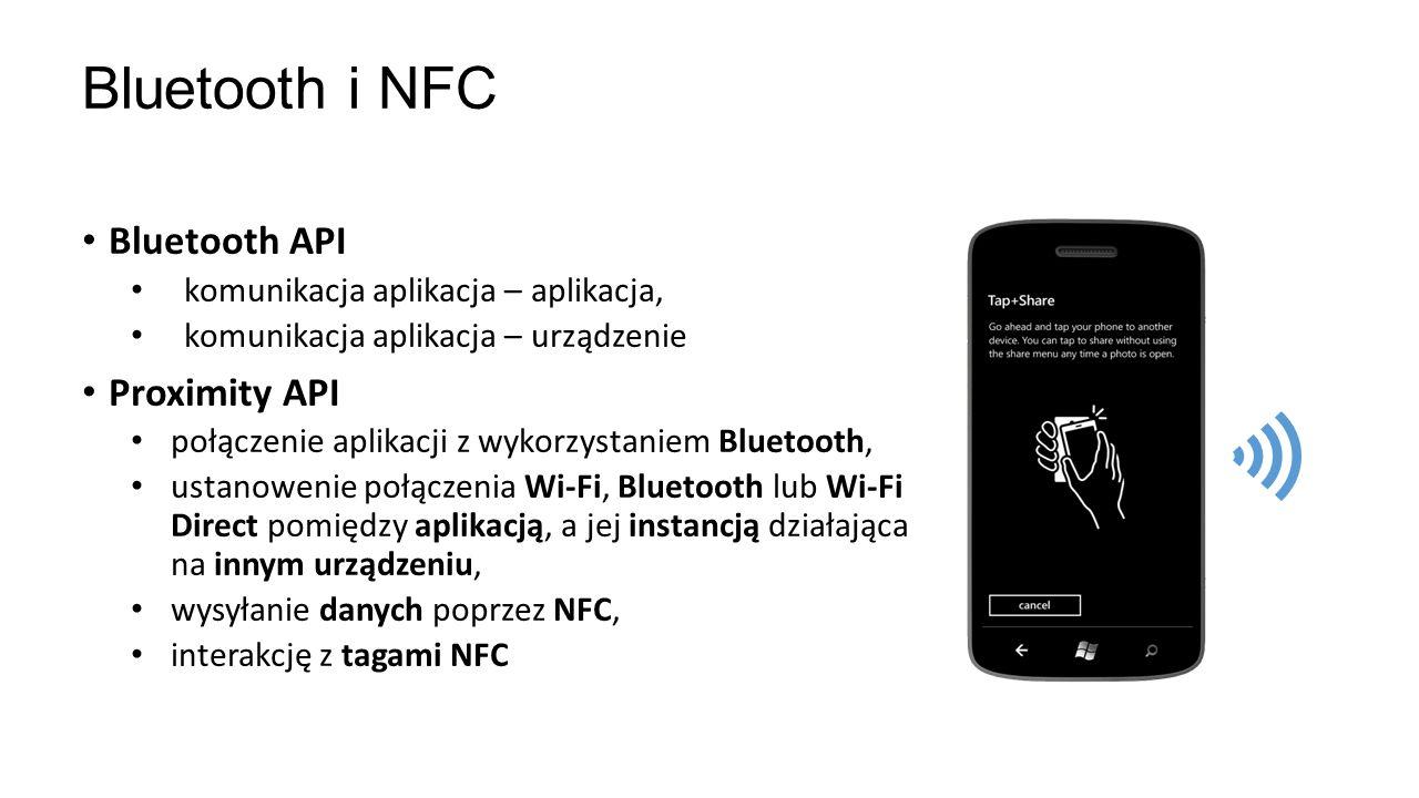 Bluetooth i NFC Bluetooth API Proximity API