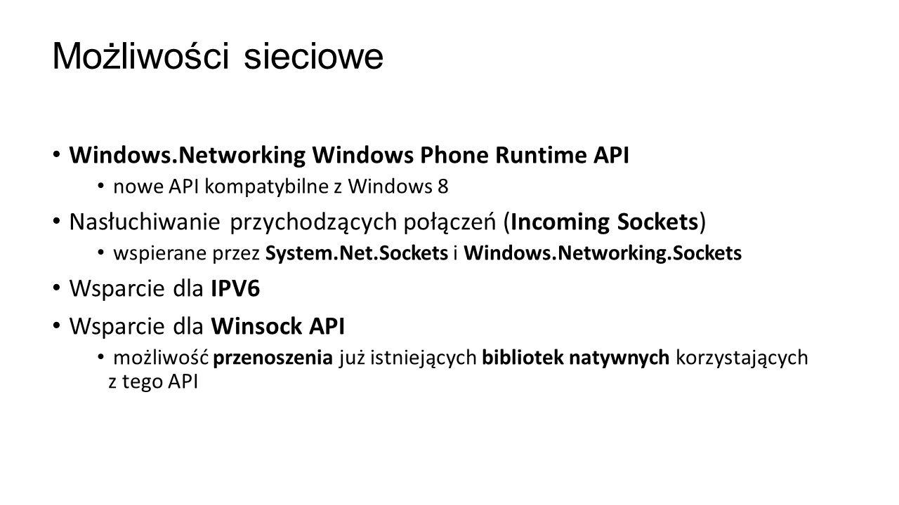 Możliwości sieciowe Windows.Networking Windows Phone Runtime API