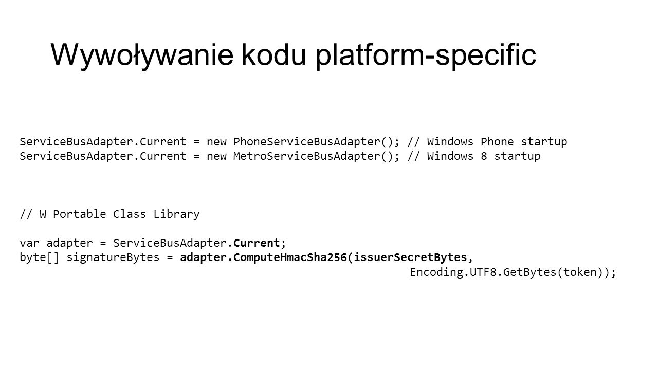Wywoływanie kodu platform-specific