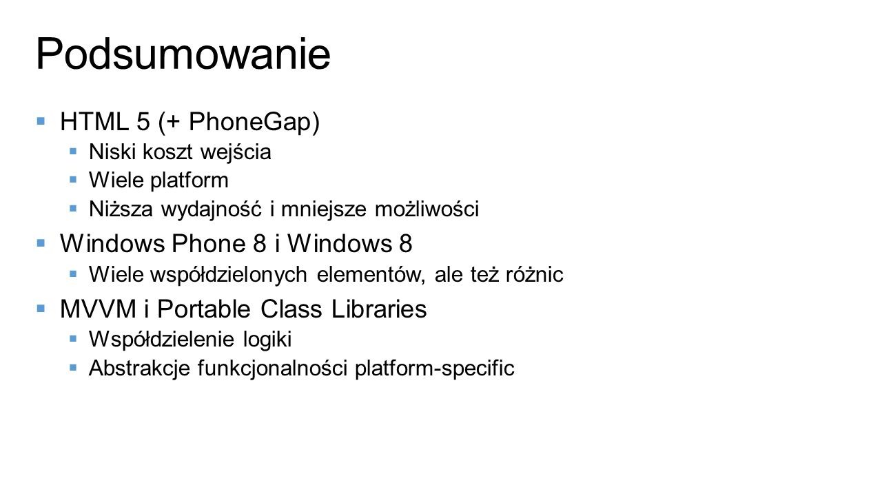Podsumowanie HTML 5 (+ PhoneGap) Windows Phone 8 i Windows 8