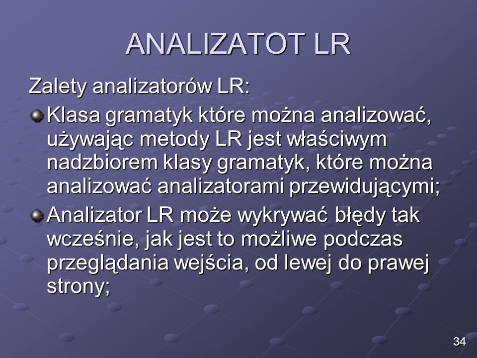 ANALIZATOT LR Zalety analizatorów LR: