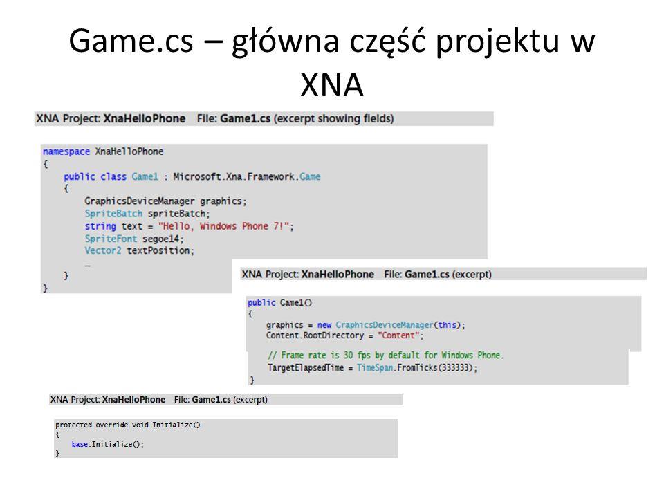 Game.cs – główna część projektu w XNA