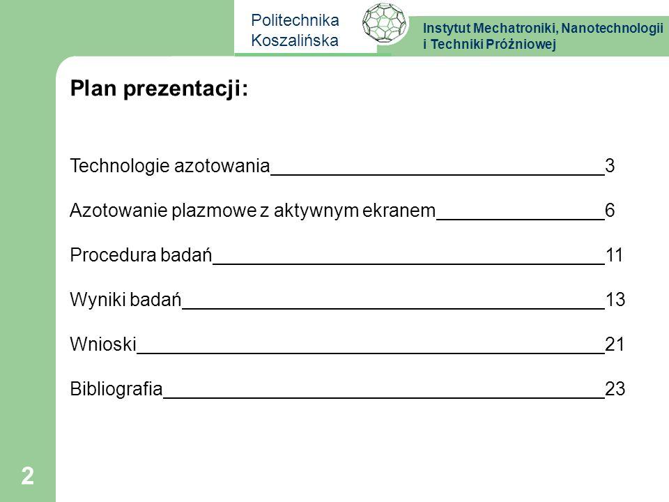 Plan prezentacji: Technologie azotowania 3