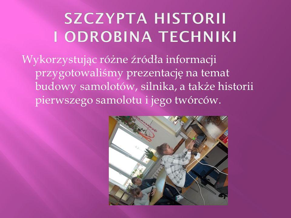 SZCZYPTA HISTORII I ODROBINA TECHNIKI