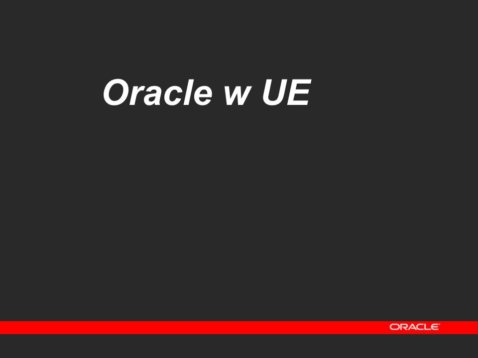 Oracle w UE