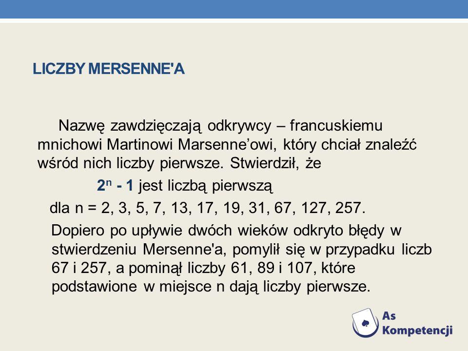 LICZBY MERSENNE A
