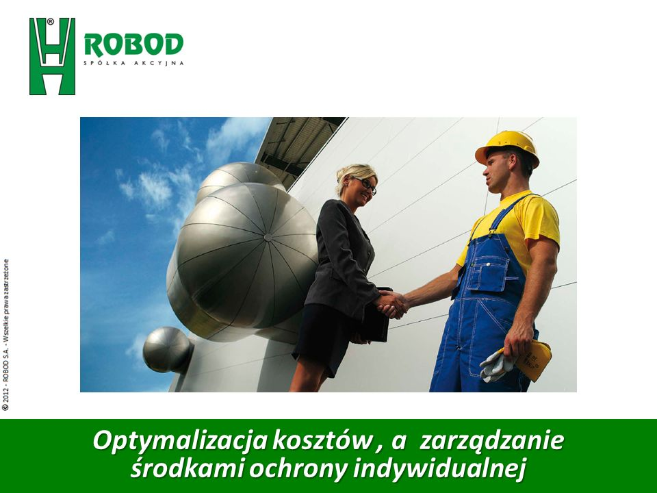 Optymalizacja kosztów , a zarządzanie środkami ochrony indywidualnej