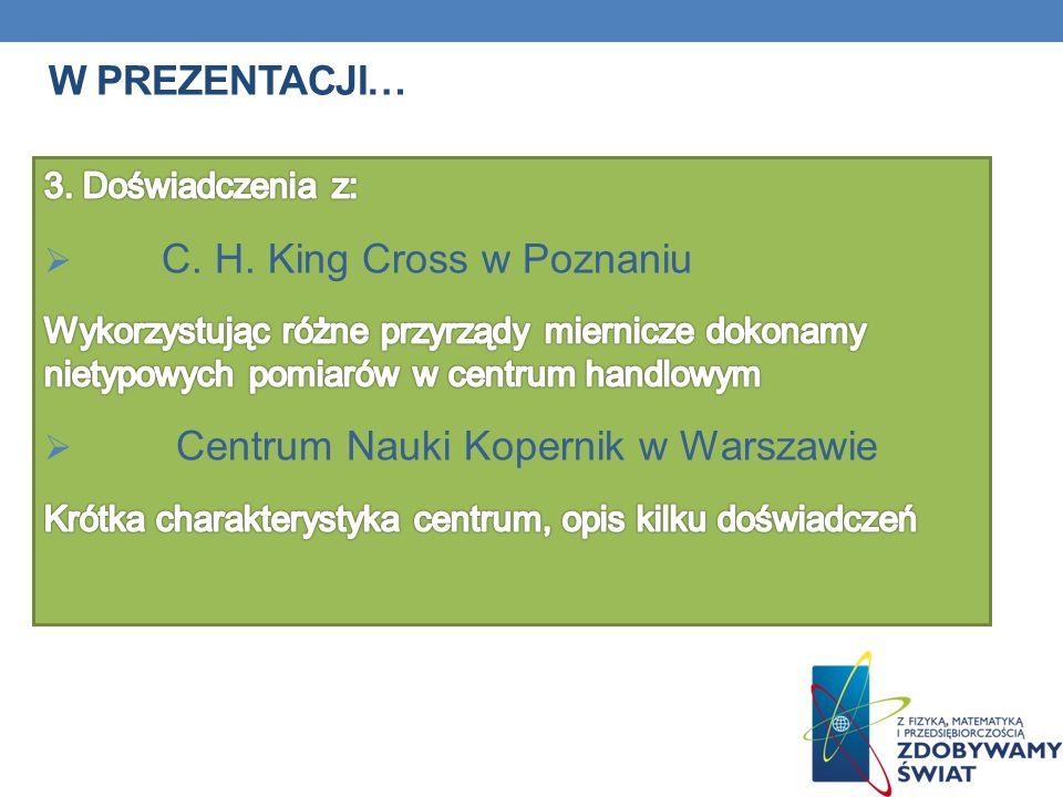 C. H. King Cross w Poznaniu