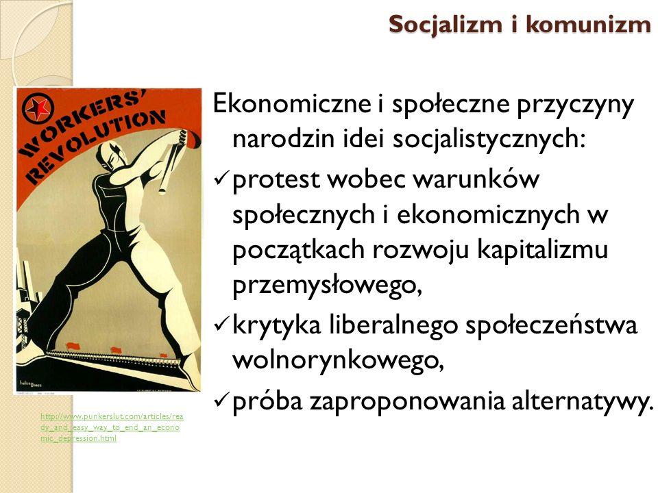 Ekonomiczne i społeczne przyczyny narodzin idei socjalistycznych: